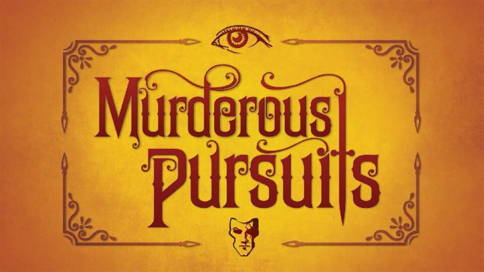 Murderous Pursuits Beginner's Guide Tutorial Tips and Tricks
